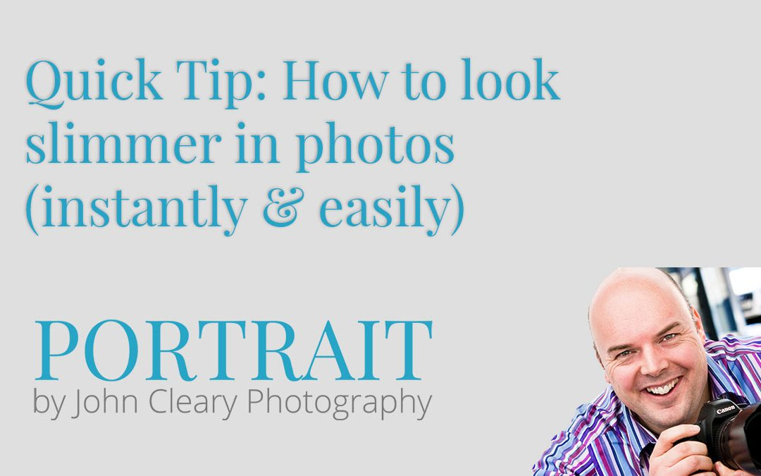Quick Tip: How to look slimmer in photos (instantly and easily)