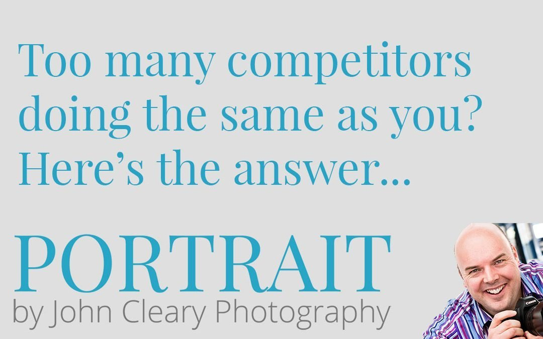 Too many competitors in your market?