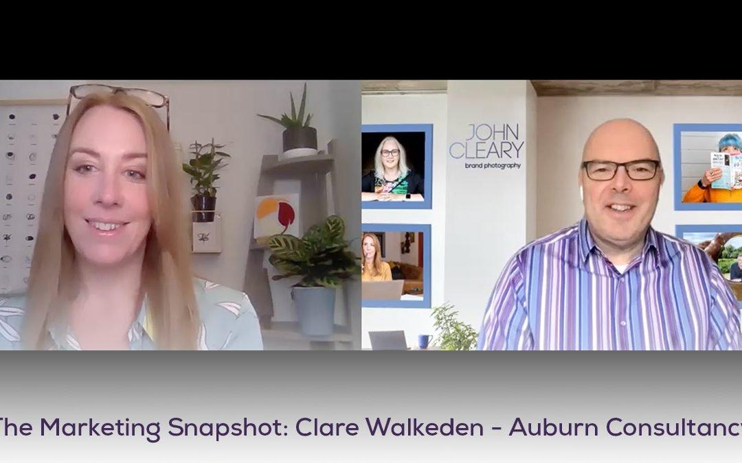 The Marketing Snapshot: 8 – Clare Walkeden – Auburn Consultancy