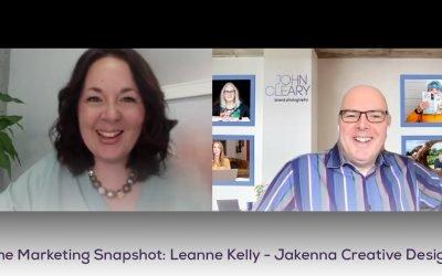 The Marketing Snapshot: 7 – Leanne Kelly – Jakenna Creative Design
