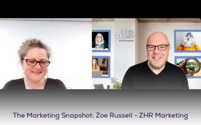 The Marketing Snapshot: 9 – Zoe Russell – ZHR Marketing