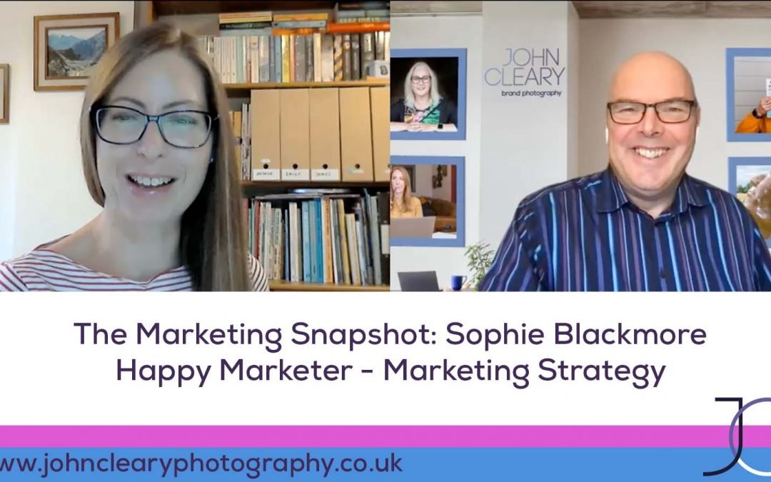 The Marketing Snapshot: 13 – Sophie Blackmore – Marketing Strategy